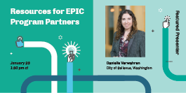 Resources for EPIC City, County, and Community Partners