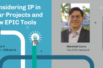 EPIC-Network Call: Considering Intellectual Property and Announcing New EPIC Tools