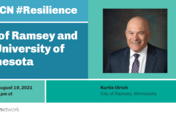 Resilience Webinar Series - Partnership Projects, Outcomes, and Impacts on Local Resilience: City of Ramsey and the University of Minnesota